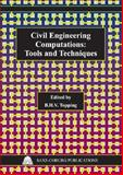 Civil Engineering Computations : Tools and Techniques, , 1874672326