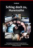 Schlag Doch Zu, Hurensohn, Tim Bärsch and Tim Barsch, 3732282325