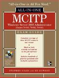 MCITP Windows Server 2008 Administrator All-in-One Exam Guide (Exams 70-640, 70-642, 70-646) 9780071602327