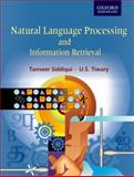 Natural Language Processing and Information Retrieval, Tiwary, U. S. and Siddiqui, Tanveer, 0195692322