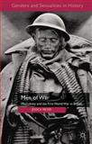 Men of War : Masculinity and the First World War in Britain, Meyer, Jessica, 0230302327