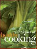 Techniques of Healthy Cooking 3rd Edition