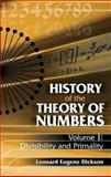 History of the Theory of Numbers Vol. 1 : Divisibility and Primality, Dickson, Leonard Eugene, 0486442322