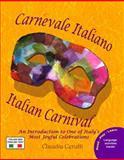Carnevale Italiano - Italian Carnival, Claudia Cerulli, 0984272321