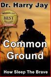 Common Ground, Harry Jay, 1481912321