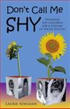 Don't Call Me Shy, Laurie Adelman, 1880292327