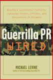 Guerrilla P.R. Wired 9780071382328