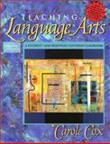 Teaching Language Arts : A Student-and Response-Centered Classroom, Cox, Carole, 0205332323