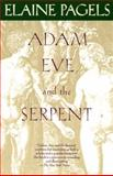 Adam, Eve, and the Serpent, Elaine Pagels, 0679722327