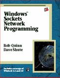 Windows Sockets Network Programming, Quinn, Bob and Shute, David K., 0768682320