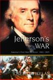 Jefferson's War, Wheelan, Joseph, 0786712325