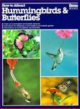 How to Attract Hummingbirds and Butterflies, Mathew Tekulsky, 0897212320