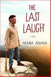 The Last Laugh, Arjuna Ardagh, 1401942326