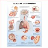 Dangers of Smoking, Anatomical Chart Company Staff, 158779232X