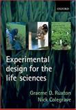 Experimental Design for the Life Sciences, Ruxton, Graeme D. and Colegrave, Nick, 0199252327