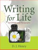 Writing for Life Bk. 1 : Sentences and Paragraphs, Henry, D. J. and Dorling Kindersley Publishing Staff, 0321392329
