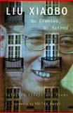 No Enemies, No Hatred, Xiaobo Liu, 0674072324