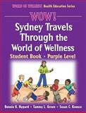 Sydney Travels Through the World of Wellness, Tammy L. Green and Susan C. Koonce, 0736062327