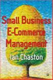 Small Business E-Commerce Management, Chaston, Ian, 1403912327