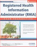 Registered Health Information Administrator (RHIA) : Exam Preparation, Shaw and Ahima, 158426232X