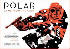 Polar: Came from the Cold, Victor Santos, 1616552328