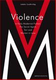 Violence in Early Modernist Fiction : The Secret Agent, Tarr, and Woman in Love, Curyllo, Izabela, 8323332320
