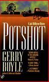 Potshot, Gerry Boyle, 0425162338