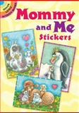 Mommy and Me Stickers, Susan Brack, 0486482332