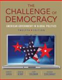 The Challenge of Democracy (with Aplia Printed Access Card), Janda, Kenneth and Berry, Jeffrey M., 1133602339