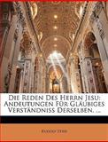 Die Reden des Herrn Jesu, Rudolf Stier, 114893233X