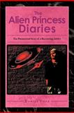 The Alien Princess Diaries, Daniel Fritz, 1465352333