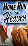 Home Run from Heaven, Kevin Travis, 1480102334