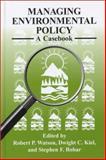 Managing Environmental Policy : A Casebook, , 1575242338