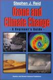 Ozone and Climate Change : A Beginner's Guide, Reid, Stephen J., 9056992333