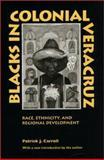 Blacks in Colonial Veracruz 9780292712331