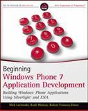 Beginning Windows Phone 7 Application Development, Nick Lecrenski and Karli Watson, 0470912332
