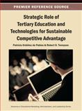 Strategic Role of Tertiary Education and Technologies for Sustainable Competitive Advantage, Ordonez De Pablos, 1466642335