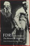 FDR's Body Politics : The Rhetoric of Disability, Houck, Davis W. and Kiewe, Amos, 158544233X