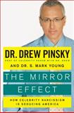 The Mirror Effect, Drew Pinsky and S. Mark Young, 0061582336