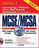 MCSE/MCSA Implementing, Managing, and Maintaining a Windows® Server 2003 Network Infrastructure Study Guide (Exam 70-291) with Windows® Server 2003 180-Day Trial Software, McCaw, Rory and Lind, Kenneth S., 0072232331