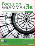 Focus on Grammar 3B Split, Fuchs, Marjorie and Bonner, Margaret, 0132862336