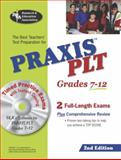 PRAXIS PLT : The PLT Exam, Davis, Anita Price and Research and Education Association Staff, 0738602337