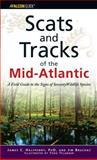 Scats and Tracks of the Mid-Atlantic, James Halfpenny and Jim Bruchac, 076274233X