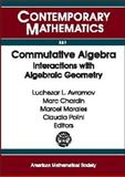 Commutative Algebra : Interactions with Algebraic Geometry, , 0821832336