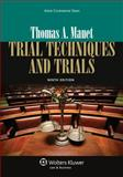 Trial Techniques and Trials, Mauet, Thomas A., 1454822333