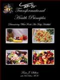 Traci's Transformational Health Principles, Traci Sellers, 1891962337