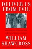 Deliver Us from Evil, William Shawcross, 068483233X