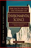 The Facts on File Dictionary of Environmental Science, Stevenson, L. Harold and Wyman, Bruce, 0816042330