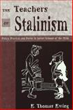 The Teachers of Stalinism 9780820452333