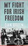 My Fight for Irish Freedom, Dan Breen, 0947962336